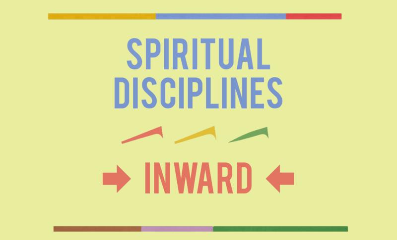Spiritual Disciplines - Introduction
