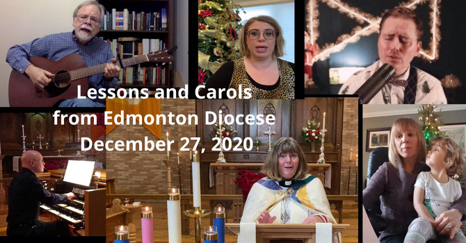 December 27 Lessons and Carols Service  - youtube link for viewing