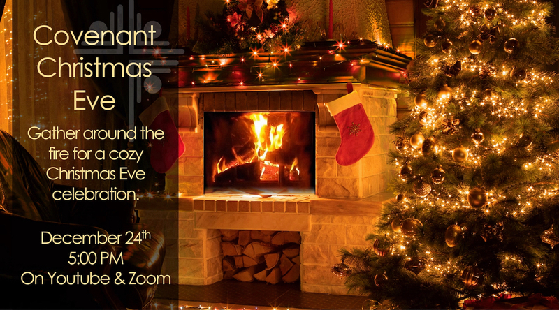 Covenant Christmas Eve 2020