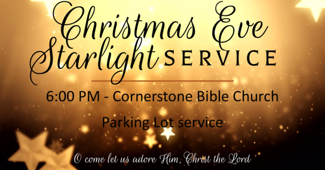 Christmas Eve Starlight Service