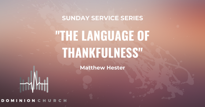 The Language Of Thankfulness
