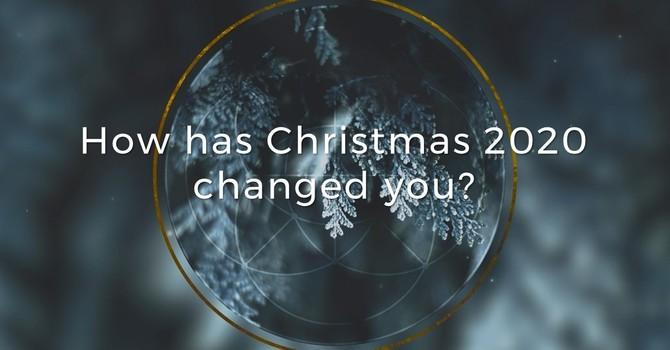 How has Christmas 2020 changed you?  | Pastor Tom Cowan