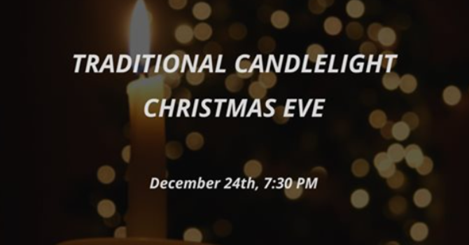 Traditional Candlelight Christmas Eve Service