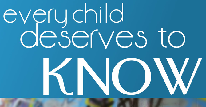Every Child Deserves to Know image
