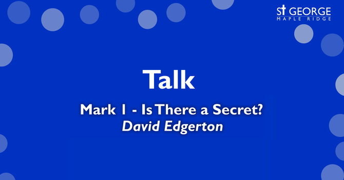 """Talk """"Mark 1 - Is There a Secret?"""" image"""