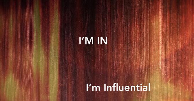 I'm Influential