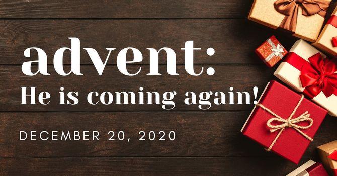 He Is Coming Again!