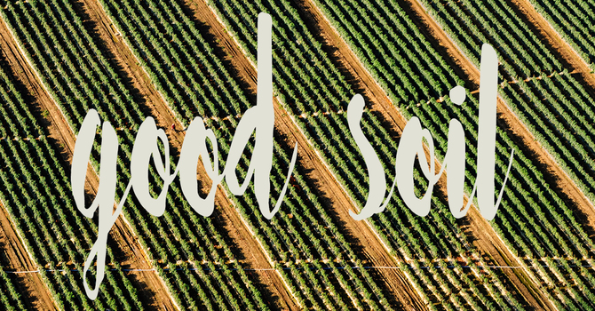 Good Soil and Great Weekends image