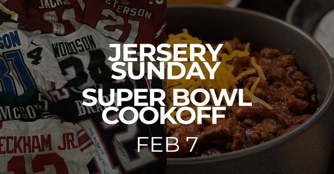 Jersey Sunday & Super Bowl Cookoff