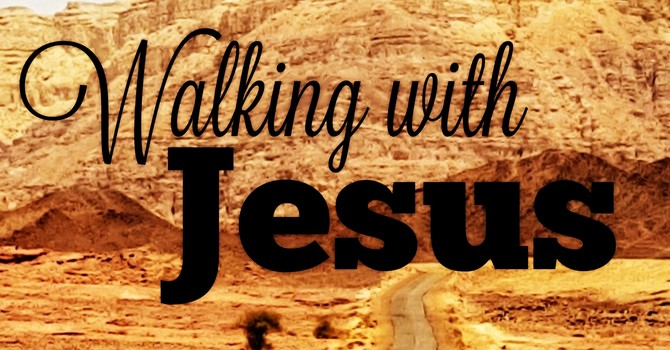 Walking With Jesus As A Church