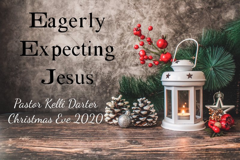 Eagerly Expecting Jesus