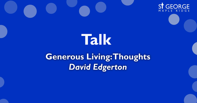 """Talk """"Generous Living: Thoughts"""" image"""