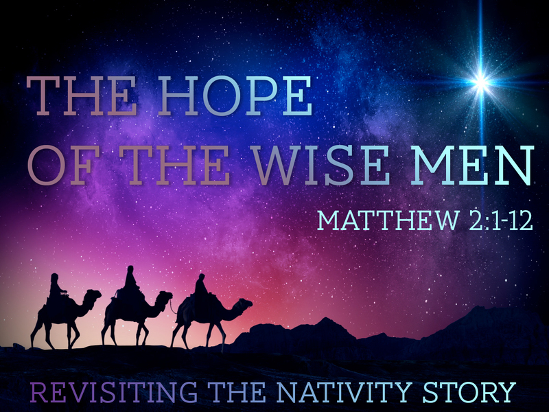 The Hope of the Wise Men