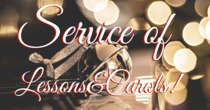 December 27, 2020 Lesson and Carols Service