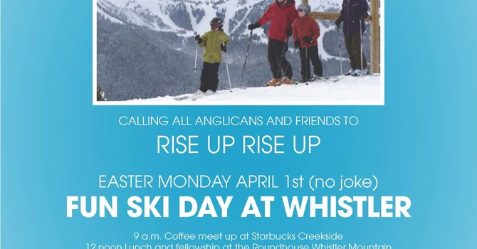 Rise Up Rise Up, Easter Monday Ski Day
