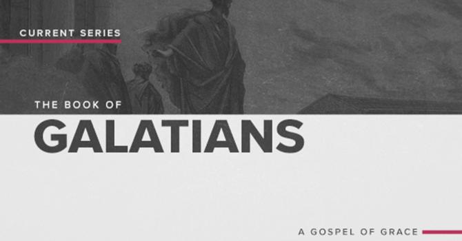 Week 3: The Book of Galatians