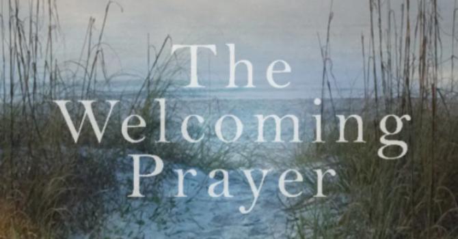 40 DAYS OF WELCOMING PRAYER: A LENTEN JOURNEY