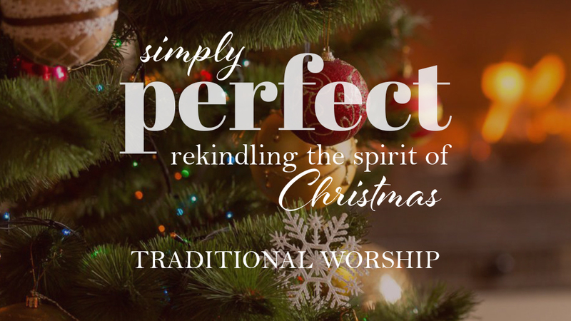 Simply Perfect Christmas Eve | Traditional Worship