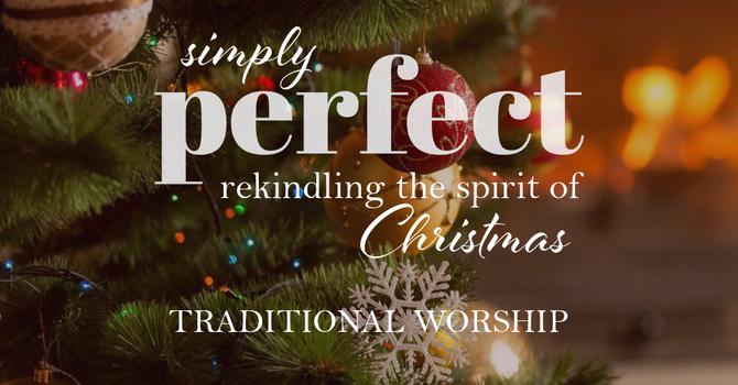 Simply Perfect Christmas Eve | Traditional Worship