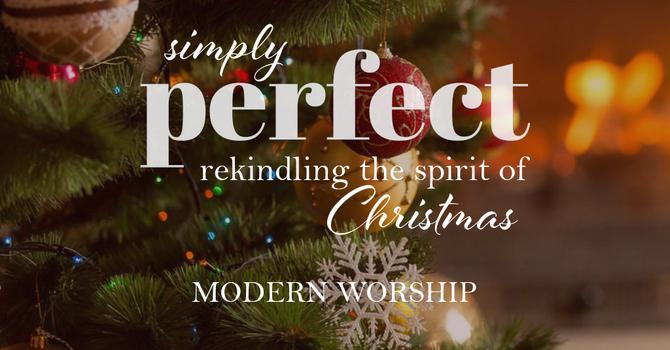 Simply Perfect Christmas Eve | Modern Worship