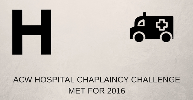 ACW HOSPITAL CHAPLAINCY CHALLENGE MET FOR 2016 image