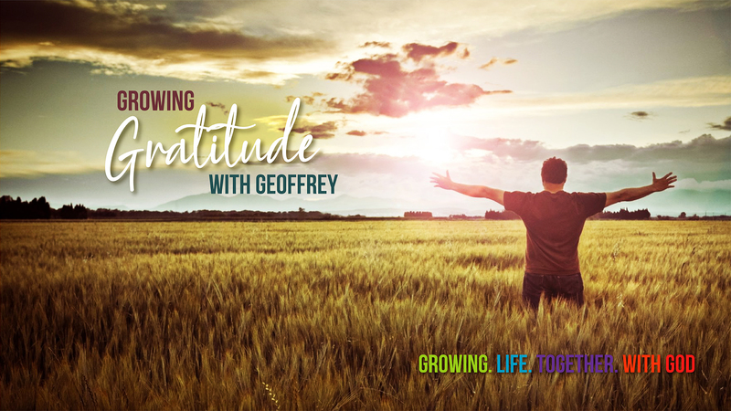 Growing Gratitude with Geoffrey