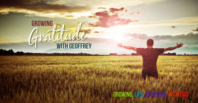 Growing Gratitude with Geoffrey