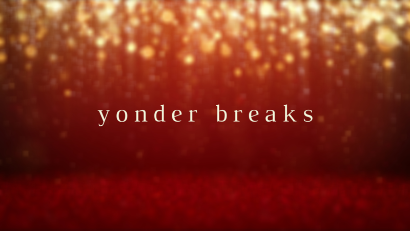 Yonder Breaks
