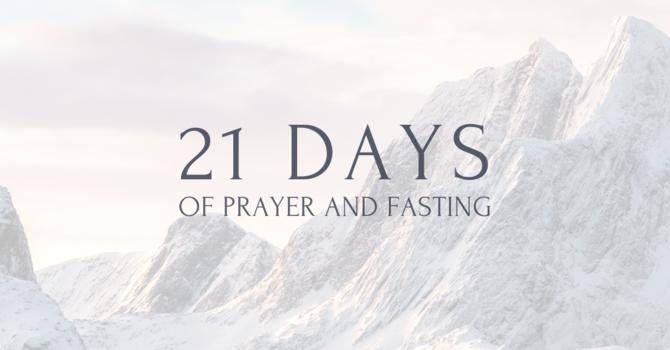 21 Days of Prayer + Fasting
