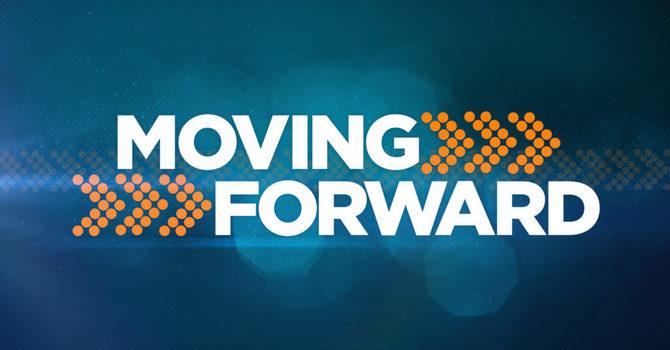 Moving Forward Pt. 4