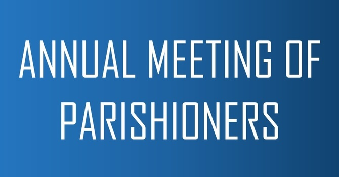 Annual Meeting of Parishioners
