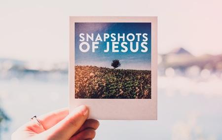 Snapshots of Jesus