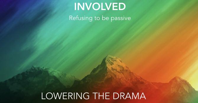 Lowering the Drama