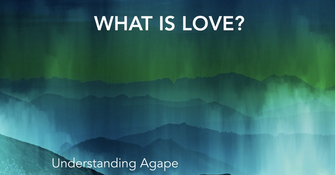 Understanding Agape