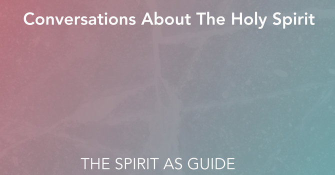 The Spirit As Guide
