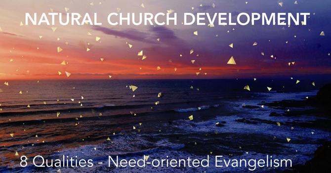8 Qualities - Need Oriented Evangelism