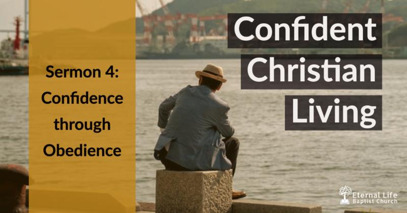 Confident Christian Living #4