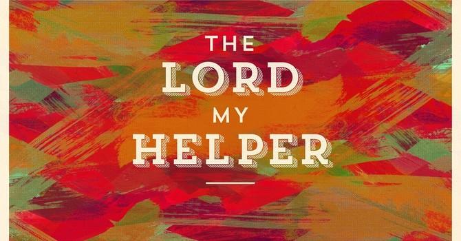 The Lord My Helper
