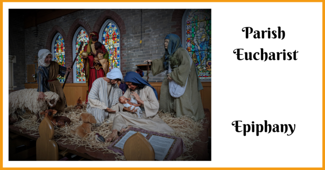 Parish Eucharist - The Epiphany of Our Lord image