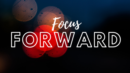 Focus Forward