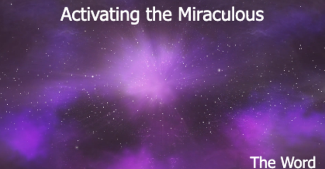 Activating the Miraculous