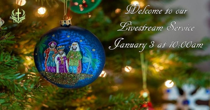 Sunday January 3 Livestream Service