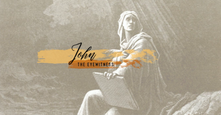 John: The Eyewitness