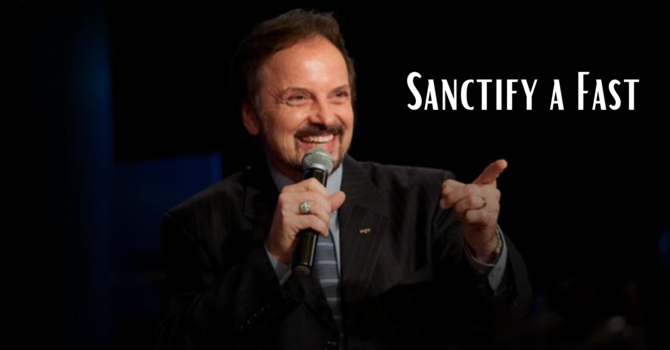Sanctify A Fast