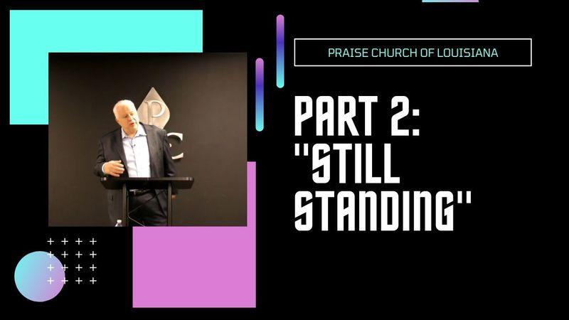 """Pat 2: """"Still Standing"""""""