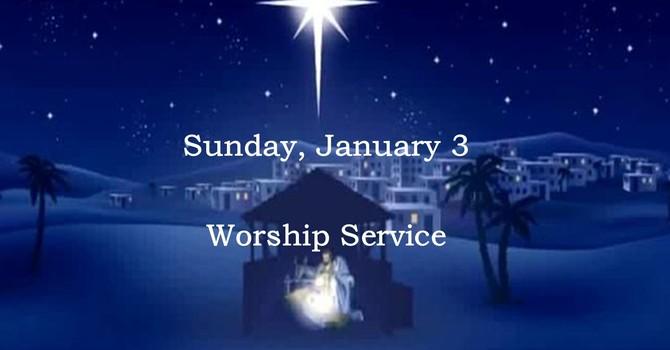 Sunday, January 3 Worship Service image