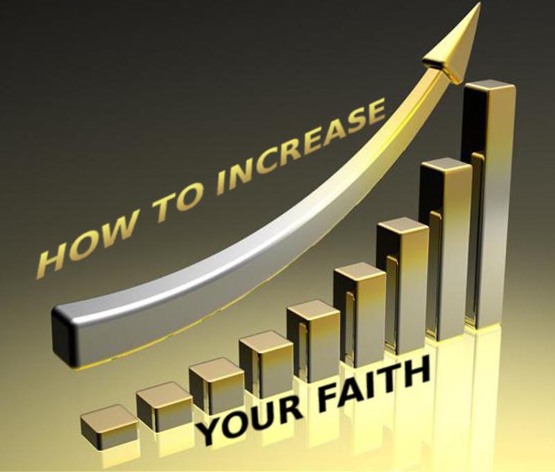 Increase Our  Faith