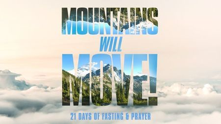 Mountains Will Move!