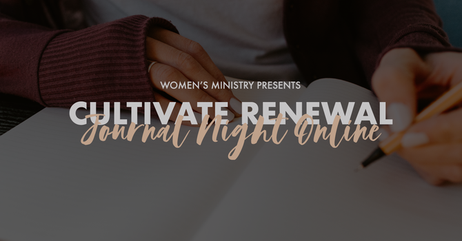 CULTIVATE RENEWAL: Journal Night Online