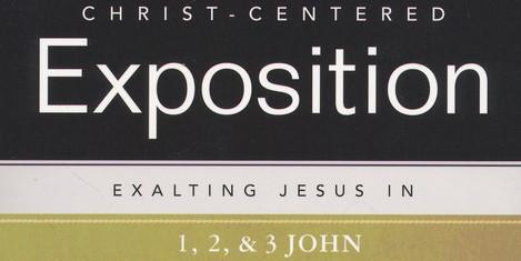 Exalting Jesus in 1, 2, & 3 John